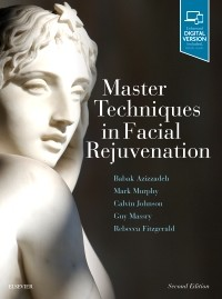 Master Techniques in Facial Rejuvenation, 2nd Edition